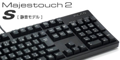 Majestouch 2 S